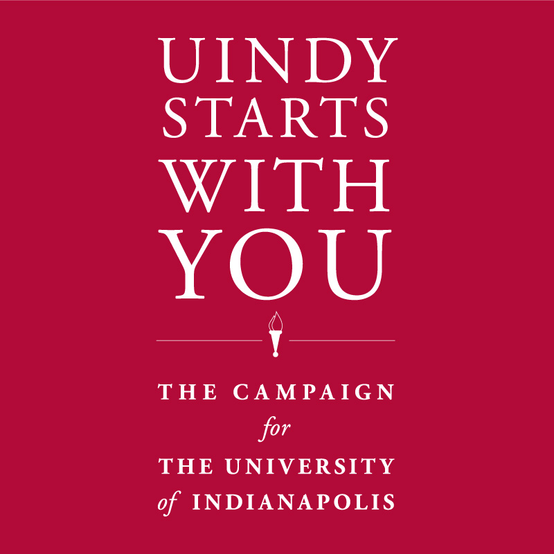 Gifts To The UIndy Fund Or Other Areas Of Your Choosing Support Student Scholarships Academic And Athletic Programs Capital Projects University